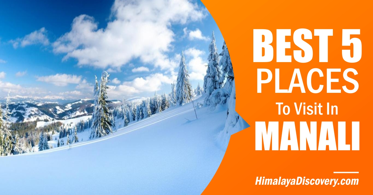 Top Places in Manali